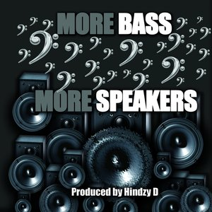 Image for 'More Bass More Speakers'