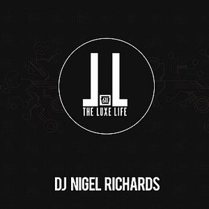 Image for 'The Luxe Life (Continuous DJ Mix By Nigel Richards)'