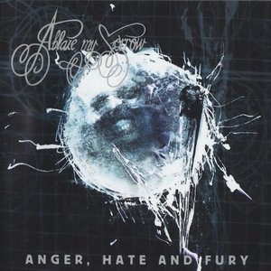 Image for 'Anger, Hate and Fury'