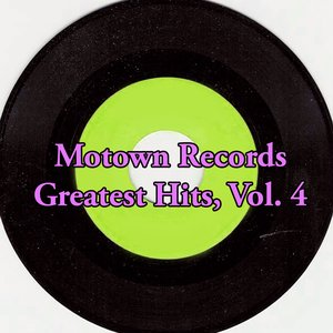 Image for 'Motown Records Greatest Hits, Vol. 4'