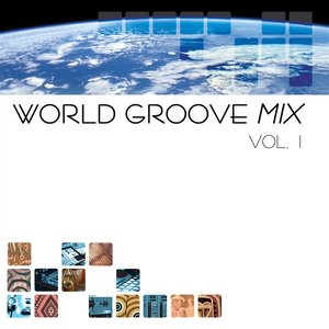 Image for 'World Groove Mix,  Vol. 1'