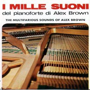 Image for 'I mille suoni del pianoforte di Alex Brown: Pianoforte & Orchestra'