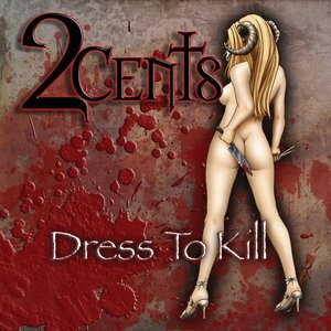 Image for 'Dress To Kill'