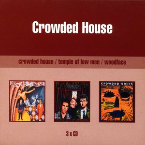 Image for 'Crowded House/Temple of Low/Woodface'