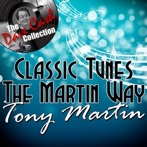 Image for 'Classic Tunes The Martin Way - [The Dave Cash Collection]'