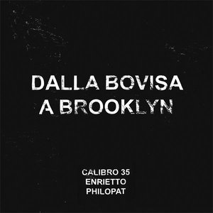 Immagine per 'Dalla Bovisa a Brooklyn'