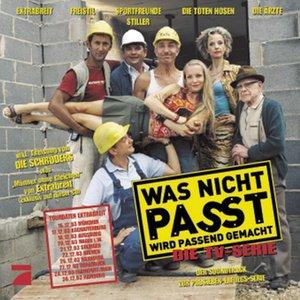 Image for 'Was nicht passt wird passend gemacht / Die TV Serie'