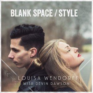 Image for 'Blank Space / Style (feat. Devin Dawson) - Single'
