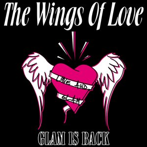 Image for 'The Wings Of Love - Glam Is Back'