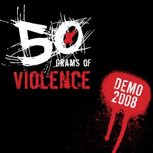 Image for '50 Grams Of Violence'