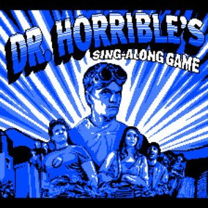 Image for 'Dr. Horrible's Sing-Along Game'