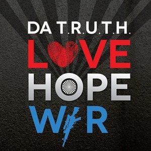 Immagine per 'Love, Hope, War'
