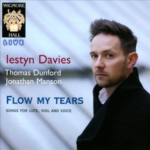 Image for 'Flow My Tears - Songs For Lute, Viol and Voice - Wigmore Hall Live'