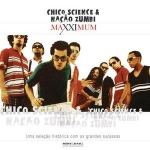 Image pour 'Maxximum - Chico Science & Nação Zumbi'