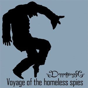 Image pour 'Voyage of the Homeless Spies'