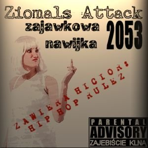 Image for 'Ziomals Attack'