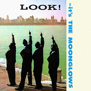 Image for 'Look, It's The Moonglows'