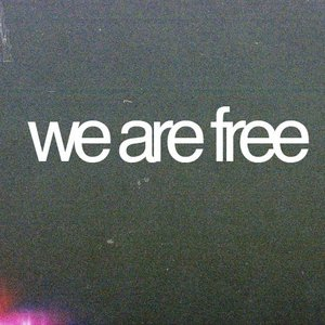 Bild für 'We Are Free EP'