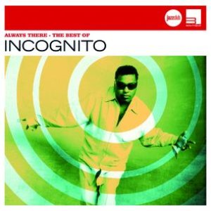Image for 'Always There – Best Of Incognito (Jazz Club)'