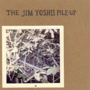 Immagine per 'The Jim Yoshii Pile-Up EP'