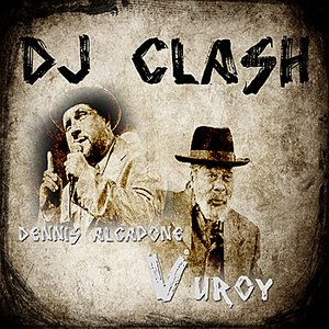 Image for 'DJ Clash U Roy vs Dennis Alcapone'