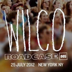 Image for 'Roadcase 005 / July 25, 2012 / New York, NY'