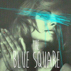 Image for 'The Blue Square'