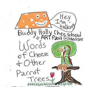 Image for 'Words of Cheese & Other Parrot Trees'