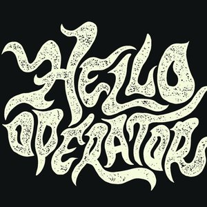Image for 'Hello Operator'