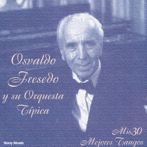 Image for 'Mis 30 Mejores Tangos'