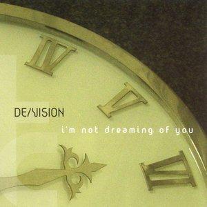 Bild für 'I'm Not Dreaming Of You (Nevarakka Remix)'