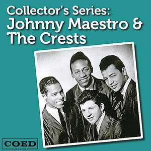 Image for 'Collector's Series: Johnny Maestro & The Crests'