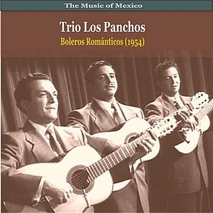 Immagine per 'The Music of Mexico / Trio Los Panchos / Boleros Romanticos (1954)'