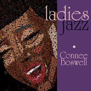 Image for 'Ladies In Jazz - Connee Boswell'