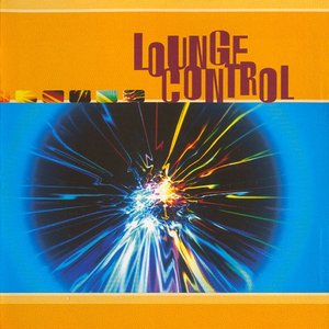 Image for 'Lounge Control'
