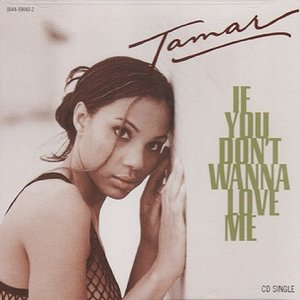 Image for 'If You Don't Wanna Love Me'