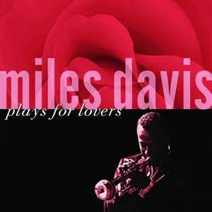 Image for 'Miles Davis Plays For Lovers'