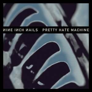 Image for 'Pretty Hate Machine'