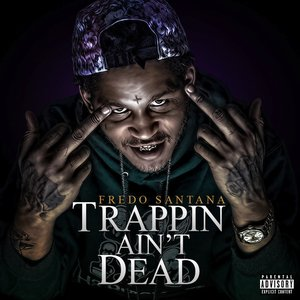 Image for 'Trappin Ain't Dead'