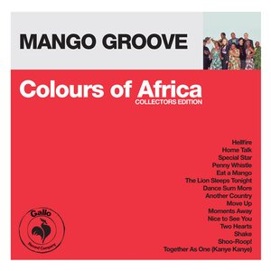 Image for 'Colours of Africa: Mango Groove (Collectors Edition)'