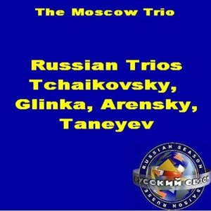 Image for 'Russian Trios: Tchaikovsky, Glinka, Arensky, Taneyev'