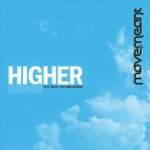 Image for 'Higher (Breathe) / Relax - Single'