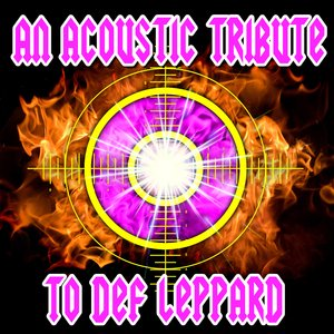Image for 'An Acoustic Tribute To Def Leppard'
