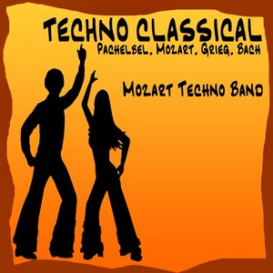 Image for 'Techno Classical: Pachelbel - Mozart - Grieg - Bach'