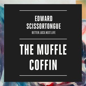 Image for 'The Muffle Coffin'