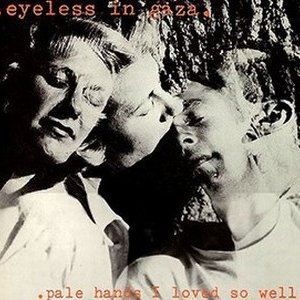 Image for 'Pale Hands I Loved So Well'
