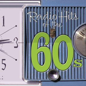 Image for 'Radio Hits Of the '60s'