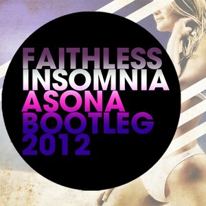 Image for 'Faithless - Insomnia (Asona Bootleg 2012)'