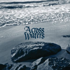 Immagine per 'Across Waters'