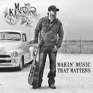 Bild für 'Makin' Music That Matters'